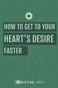 getting-to-your-hearts-desires-faster