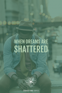 when-dreams-are-shattered