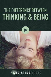 thinking-vs-being