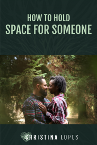 holding-space-for-someone