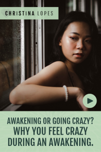 awakening-or-going-crazy