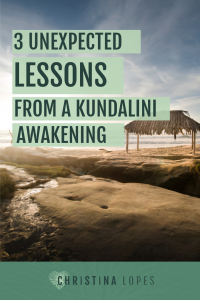 3-unexpected-lessons-from-a-kundalini-awakening