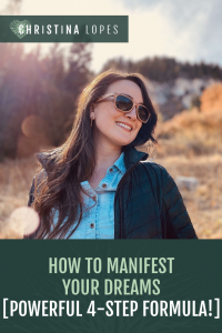 How to Manifest Your Dreams (Pinterest)