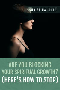 Blocking your spiritual growth (Pinterest)