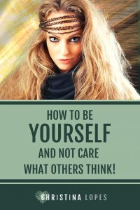 How to be Yourself (Pinterest)